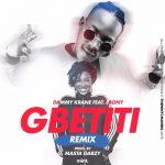 Dammy Krane – Gbetiti (Remix)  ft. Ebony