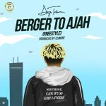 Dapo Tuburna – Berger To Ajah Freestyle