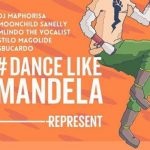 DJ Maphorisa – Dance Like Mandela Ft. Stilo Magolide, Moonchild, Milindo The Vocalist & DJ Sbucardo