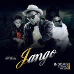 Jango – Indomix ft Ice Prince & Mr Slim