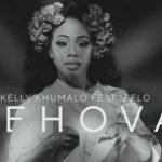 Kelly Khumalo – Jehova Ft. J Flo
