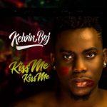 Kelvin Boj – Kiss Me Kiss Me