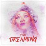 Lady Zamar – It's You – Dreaming