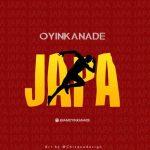 Oyinkanade – Japa