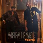 Toofan – Affairage