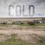 TY Bello – Cold