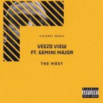 Veezo View – The Most Ft. Gemini Major