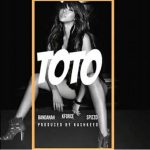Bandanah – Toto Ft.  KForce & Spizzo