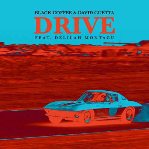 Mp3 Download – Black Coffee, David Guetta – Drive Ft