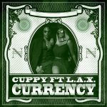 DJ Cuppy & L.A.X – Currency
