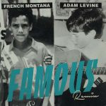 French Montana – Famous (Remix) Ft. Adam Levine