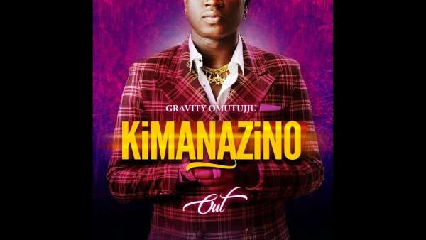 Mp3 Download – Gravity Omutujju – Kimanazino – Audio