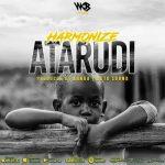 Harmonize – Atarudi