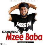 Izzo Bizness – Mzee Baba