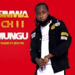 Joh Makini – Simwachii Mungu Ft. Ben Pol