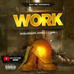 Khaligraph Jones x Donn J – Work