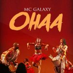 MC Galaxy – Ohaa