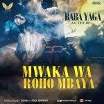 Nay Wa Mitego – Mwaka Wa Roho Mbaya