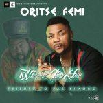 Oritse Femi – Where Is The Love (Ras Kimono Tribute)