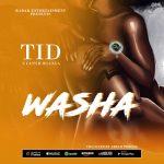 TID Ft. Cassim Mganga – Washa