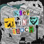 Tory Lanez – Keep In Touch Ft. Bryson Tiller
