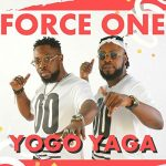 Force one – Yogo Yaga