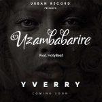 Yverry – Uzambabarire
