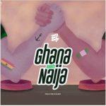 E.L – Ghana Meets Naija