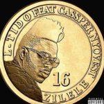 L-Tido Ft. Cassper Nyovest – Zilele