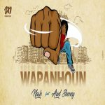 Nash Ft Ariel Sheney – Wapanhoun