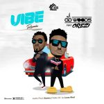 OD Woods – Vibe (Remix) ft Orezi & DJ Banky