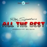 Ray Signature –  All The Best