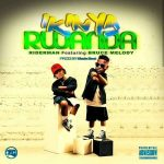Riderman – Ikinyarwanda ft Bruce Melody
