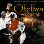 Trademark x Thulasizwe x Mapentane x Da Box – Ofellwa Byang