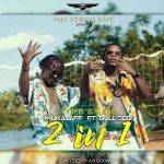 Mukadaff – Two In One ft. Bull Dogg