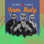 2Kingz x Iyanya – Your Body