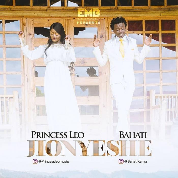 Mp3 Download – Bahati X Princess Leo – JIONYESHE – Audio
