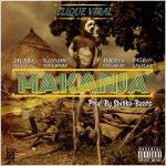 Clique Viral – Makanja (ManMix) ft. Jay Rox, Urban Hype, Spender, 408 Empire, Fresh Pak, Dj Cosmo, Macky2 & Kasolo