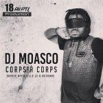 DJ Moasco – Corps A Corps