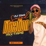 DJ Tims – Sound Lituation Mixtape