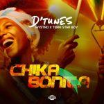 D'Tunes – Chika Bonita Ft. Mystro & Terri