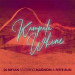 Feffe Bussi – Kampala Whine Ft Magnom and DJ Bryan