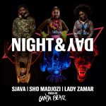 Ganja Beatz – Night And Day Ft. Sjava, Sho Madjozi & Lady Zamar