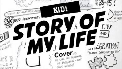 KiDi – Story Of My Life ft. Cina Soul