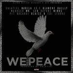 Salatiel x Nabila x KO-C x Blanche Bailly x Magasco x Mr Leo x Daphne x Mink's x Pit Bacardi x Blais – We Need Peace