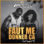 Shaoleen – Faut Me Donner Ça (Remix) Ft. Suspect 95