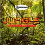 Trademark – Welcome To The Jungle Ft. Afro Brotherz