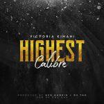 Victoria Kimani – Highest Calibre