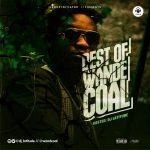 DJ Latitude – Best Of Wande Coal Mixtape