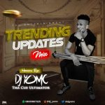DJ YomC – Trending Updates Mix